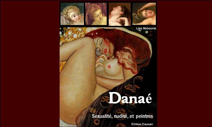 5 chefs d'oeuvre sur Danaé, le nu féminin normalisé