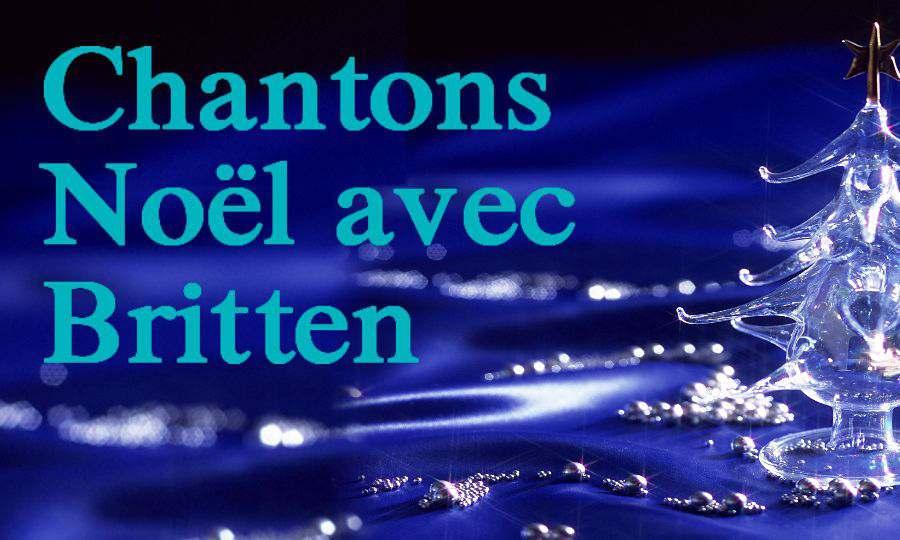 Chantons Noël ensemble avec Britten