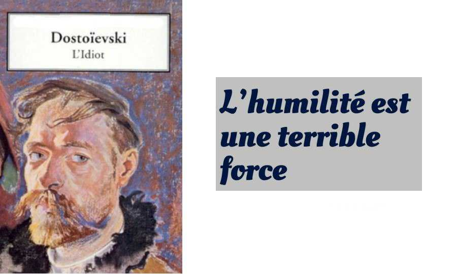Dostoevski idiot citation humilite