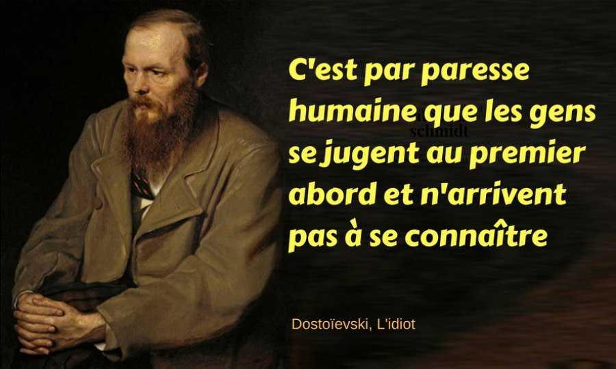 L'humilité peut sauver ce monde, l'idiot de Dostoïevski