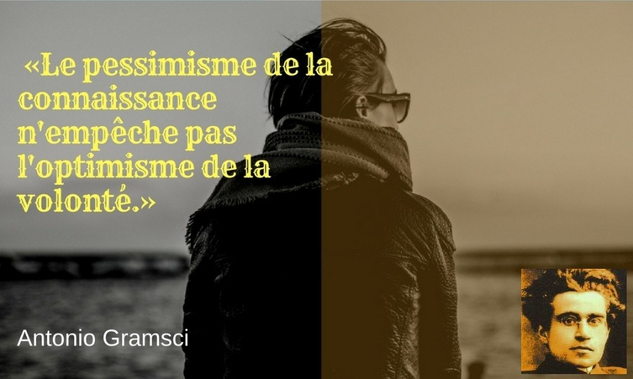 citation volonte Antonio Gramsci