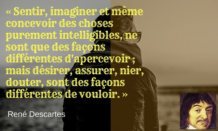 citation volonte Rene Descartes