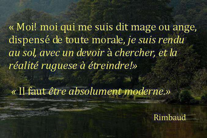 rimbaud citation retour au reel