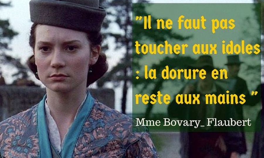 citation flaubert Mme Bovary